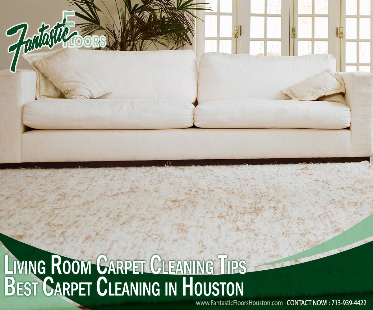 Fantastic Floors, Inc. - Living Room Carpet Cleaning Tips